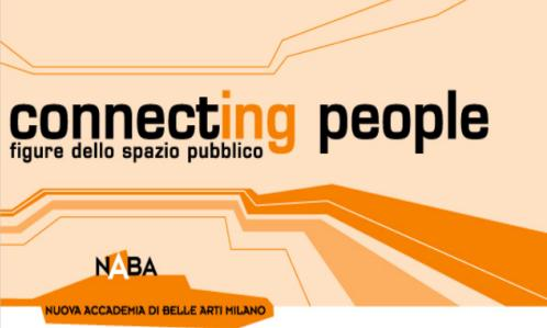 Connecting people nuova accademia di belle arti naba milano for Accademia belle arti milano