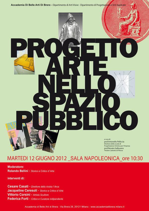 Arte nello spazio pubblico accademia di belle arti di for Accademia arte milano